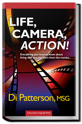 Life, Camera, Action! by Di Patterson